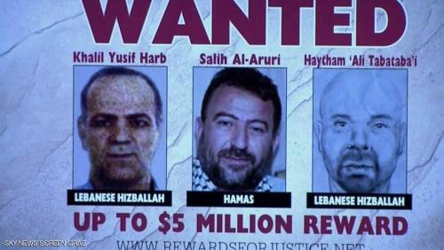 أميركا: 5 ملايين دولار ثمن معلومات عن قياديين بحزب الله وحماس